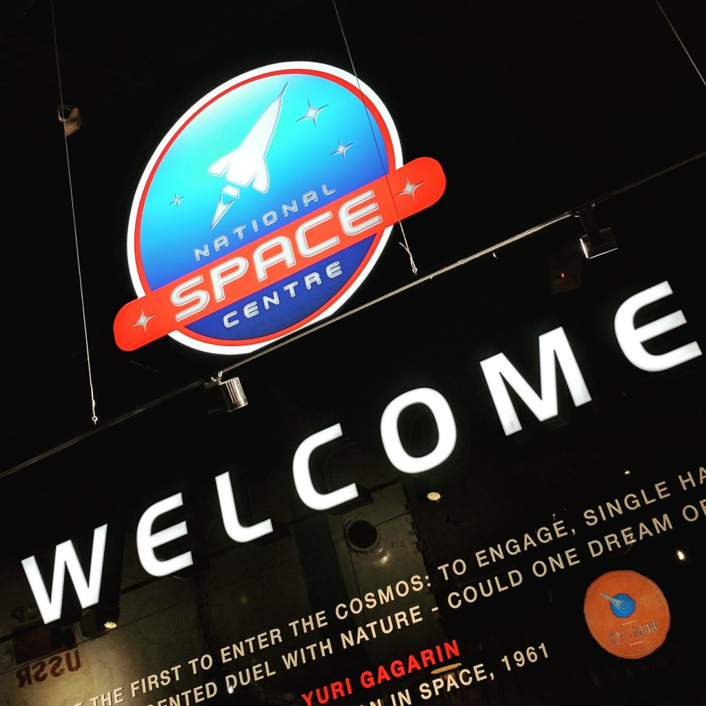 Welcome Sign National Space Centre Review