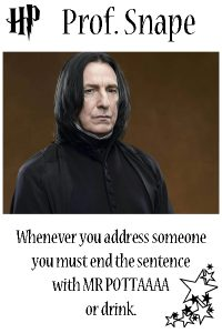 Snape Harry Potter Drinking Game