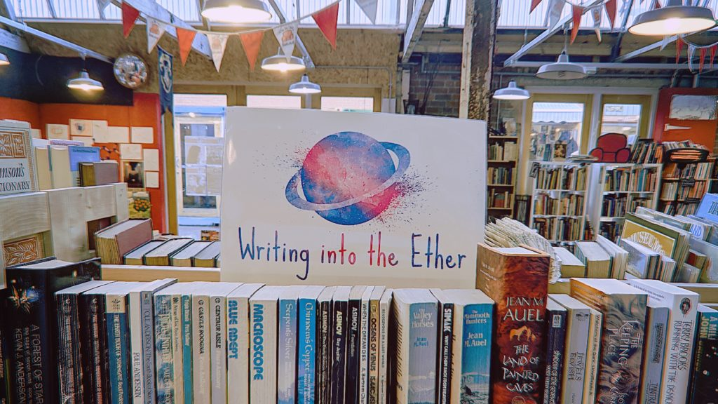 Writing Into The Ether The Big Comfy BookShop Independent BookShop Coventry